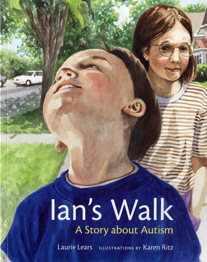 Ian's Walk: a Story About Autism  by Laurie Lears